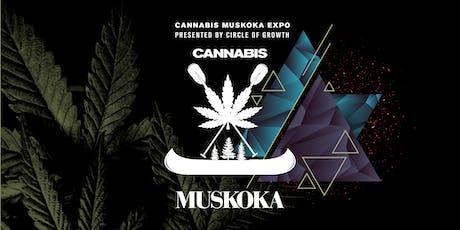 Cannabis Muskoka Expo  tickets