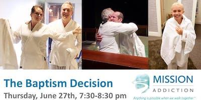 The Baptism Decision