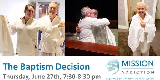 The Baptism Decision