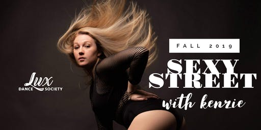 Lux Sexy Street Fall 2019