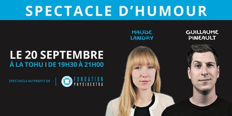 Spectacle d'humour  | Guillaume Pineault & Maude Landry tickets