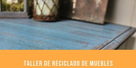 Curso de Reciclado de muebles y objetos en Pasteur y Lavalle  entradas
