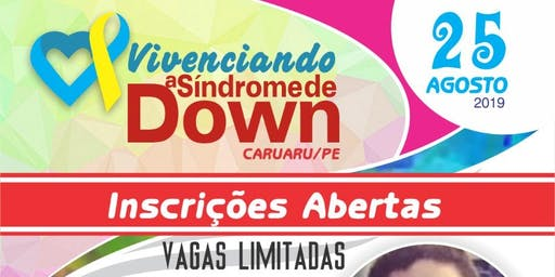 VIVENCIANDO A SÍNDROME DE DOWN