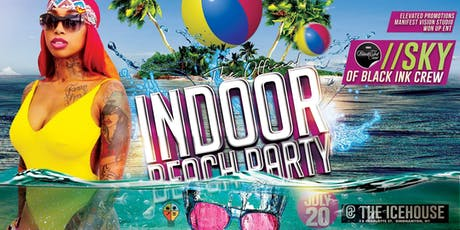 "Indoor Beach Party featuring ""SKY"" of Black Ink NY tickets"