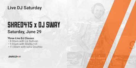 Shred415 x DJ SWAY - Live DJ Saturday tickets