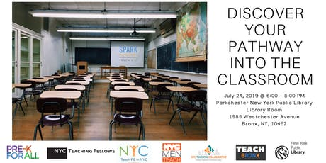 Teach Bronx: Discover Your Pathway Into The Classroom (July) tickets