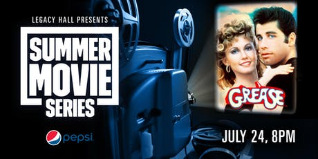 Pepsi Summer Movie Series: Grease tickets