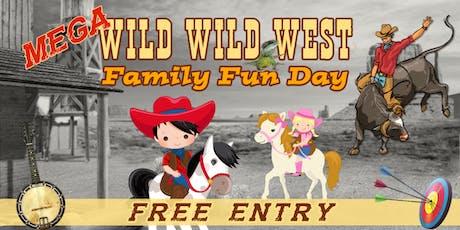 Wild Wild West Mega Family Fun Day!   tickets