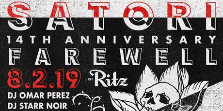 SATORI: 14TH ANNIVERSARY FAREWELL tickets