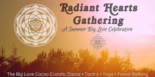Radiant Hearts Gathering: A Summer Big Love Celebration