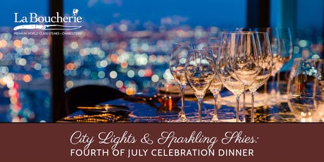 City Lights & Sparkling Skies: Fourth of July Celebration Dinner tickets