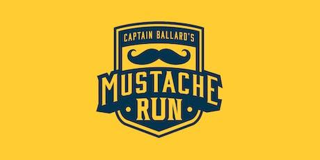 Captain Ballard's Mustache Run tickets