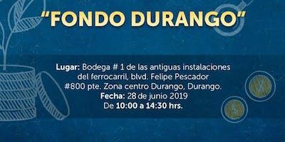 """Curso de Inducción al """"Fondo Durango"""" Viernes 28 de Junio"""