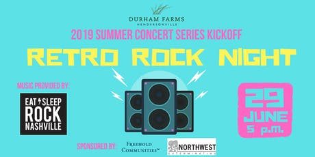 Durham Farms Summer Concert Series Kickoff: Retro Rock Night tickets