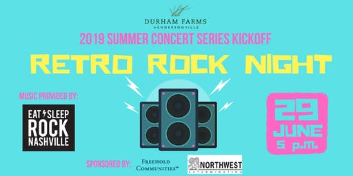 Durham Farms Summer Concert Series Kickoff: Retro Rock Night