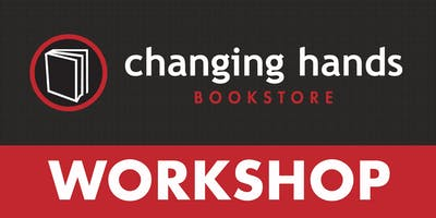 Changing Hands Writing Workshop with Stella Pope Duarte: Three Easy Steps to Writing a Dynamic Short Story