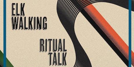 Elk Walking / Ritual Talk (NY) / Ex Okays / Microcosms tickets