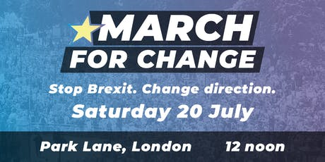 March for Change-20th July-B&R For Europe-Coach tickets