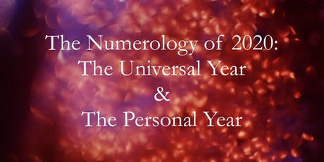 The Numerology of 2020: The Universal Year & Personal Year tickets
