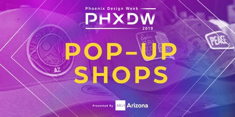 PHXDW 2019: Evolve Design Conference Pop-Up Shop tickets