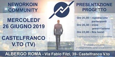 PRESENTAZIONE PROGETTO NEWORKOIN COMMUNITY - CASTELFRANCO V.TO (TV)