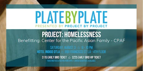 2019 Plate by Plate LA: Housing Opportunities Meant for Everyone (H.O.M.E.) tickets