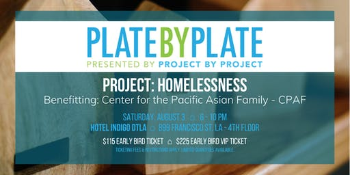 2019 Plate by Plate LA: Housing Opportunities Meant for Everyone (H.O.M.E.)