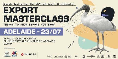 Sounds Australia Export Masterclass: Adelaide tickets
