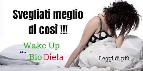 Wake Up con BIODIETA tickets
