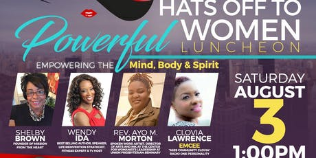 2019 Hats Off to Powerful Women:  Empowering the Mind, Body and Spirit tickets