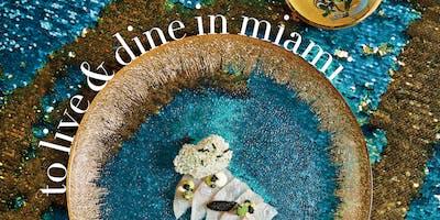 MIAMI Magazine's To Live and Dine 2019