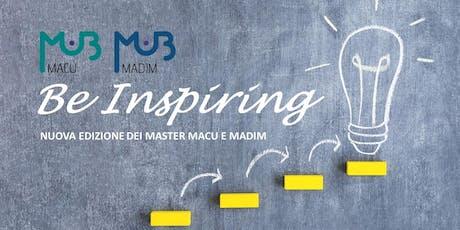 11 settembre 2019 - MASTER DAY: PRESENTAZIONE DEI MASTER MACU E MADIM  biglietti