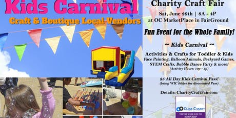 6/29 Kids Carnival & Charity Craft Fair at OC Market Place tickets