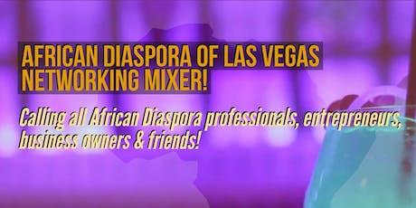 African Diaspora of Las Vegas - Networking Mixer tickets