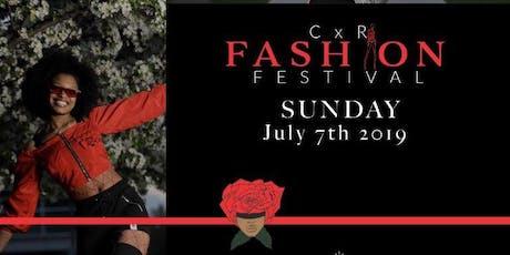 CxR Summer Fashion Festival tickets