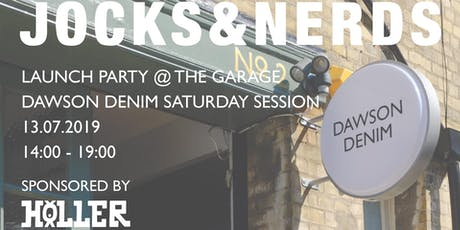 Dawson Denim Saturday Session, Jocks and Nerds Launch  tickets