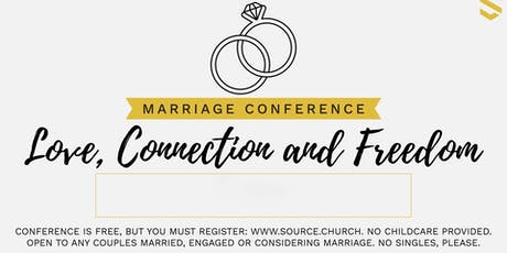 Love, Connection & Freedom MARRIAGE Conference tickets