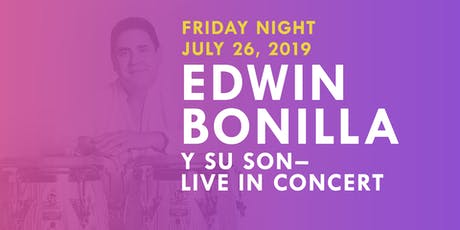 Grammy Nominated EDWIN BONILLA y SU SON live at the Miami Salsa Congress  tickets