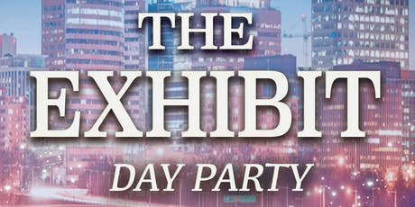 The Exhibit - Rooftop Day Party tickets