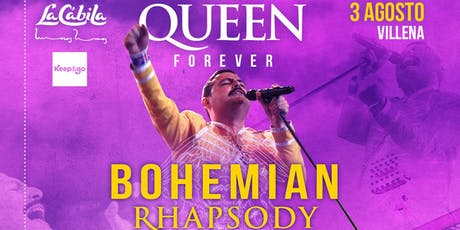 Queen Forever Bohemian Rhapsody Tour 2019 Villena tickets