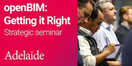 openBIM: Getting it Right Strategic seminar (Adelaide) tickets