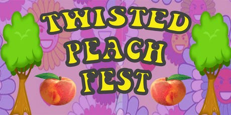 Twisted Peach Fest!  tickets