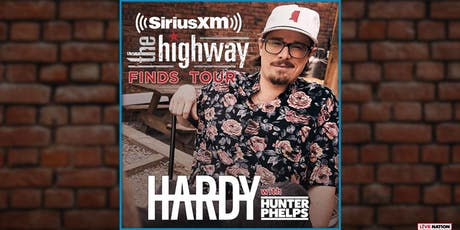 Sirius XM Presents: The Highway Finds Tour feat. HARDY tickets
