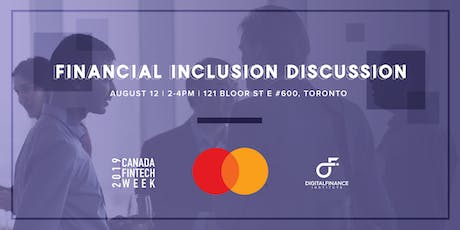Financial Inclusion Discussion with Mastercard - Canada FinTech Week tickets