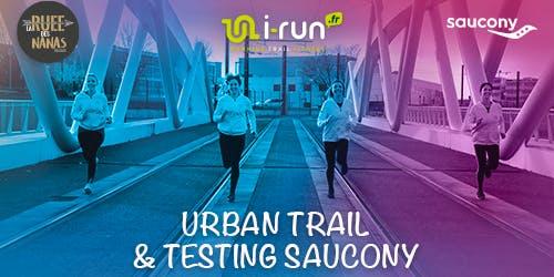 URBAN TRAIL BY LA RUEE & TESTING SAUCONY