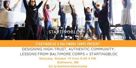 StartingBloc Bootcamp: Baltimore. In partnership with Baltimore Corps. tickets