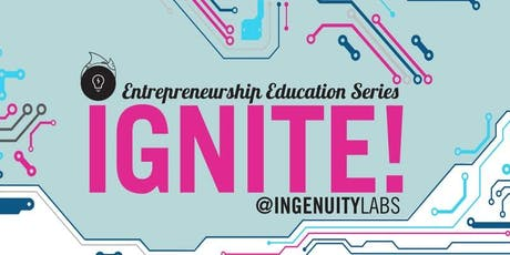 IngenuityLabs Ignite! Summer 2019 tickets