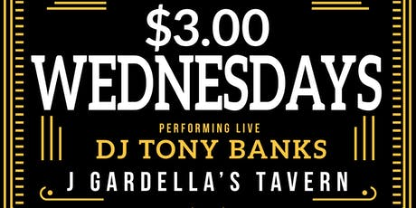 $3 Wednesday Ft. DJ Tony Banks tickets