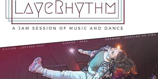LayeRhythm: A Jam Session of Music & Dance