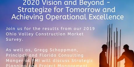 2019 Ohio Valley Construction Market Survey Evansville Forum featuring Gregg Schoppman tickets
